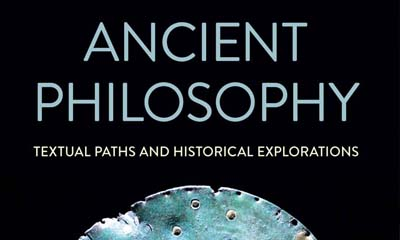 Libro: Ancient Philosophy. Textual Paths and Historical Explorations